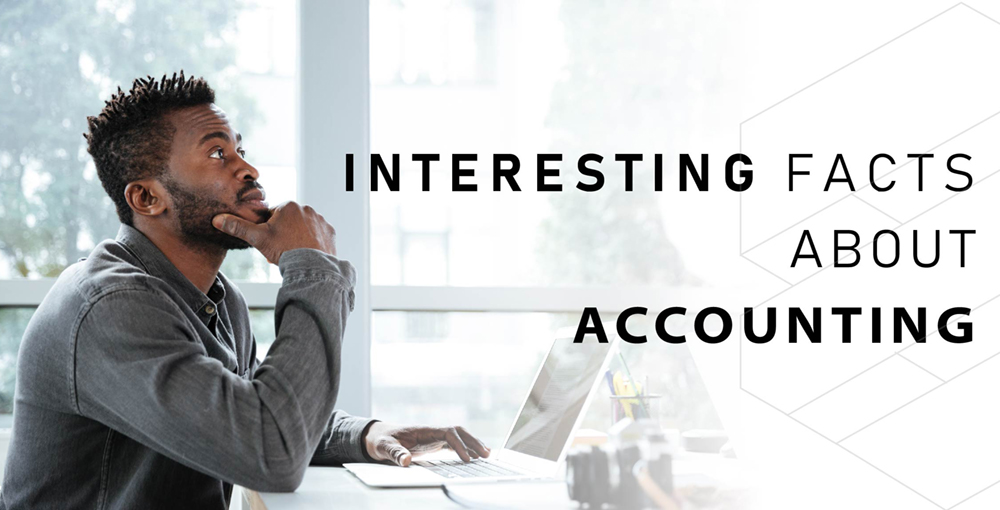5 Interesting things you probably didn't know about accounting